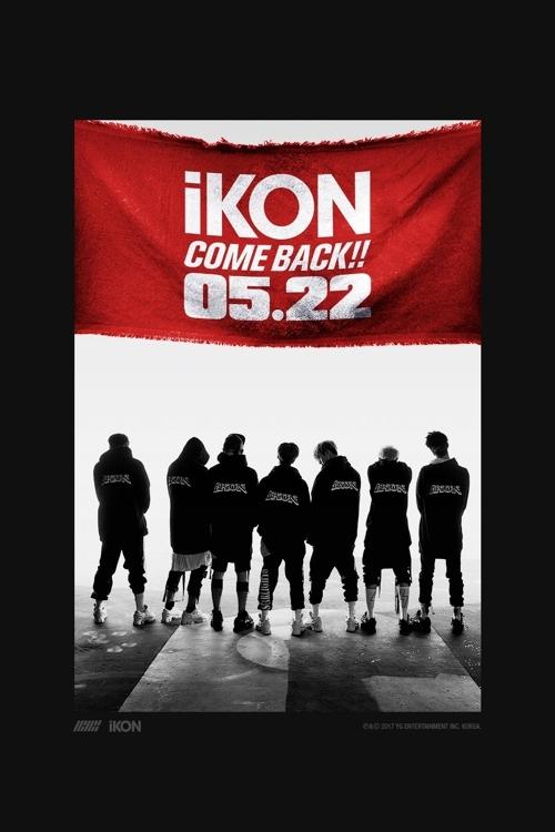 男团iKON回归海报(韩联社/YG娱乐提供)
