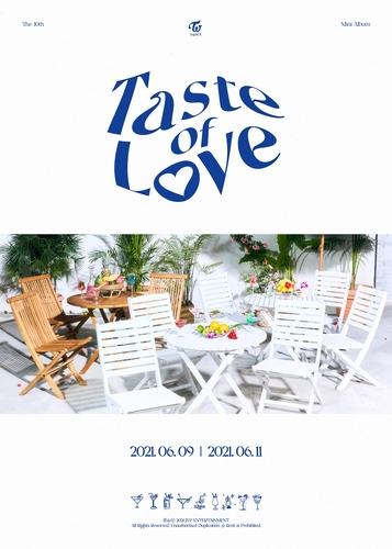 TWICE迷你十辑《Taste of Love》海报 JYP娱乐供图(图片严禁转载复制)