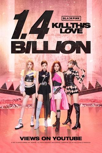 BLACKPINK《Kill This Love》MV播放量破14亿